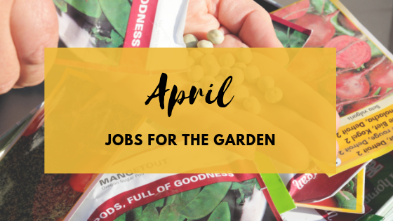 Jobs for the Garden in April